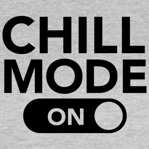 Chill Mode (On) T-shirts - Dame-T-shirt