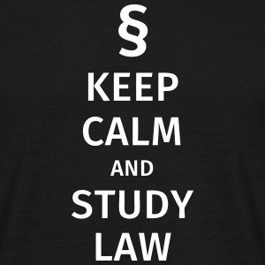 keep calm and study law Tee shirts - T-shirt Homme