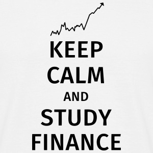 keep calm and study finance T-shirts - T-shirt herr