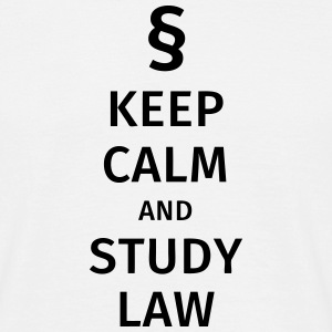 keep calm and study law T-shirts - Mannen T-shirt