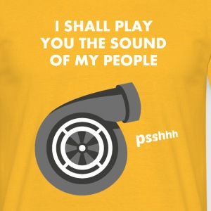 I shall play you the sound of my people - TURBO - T-shirt Homme