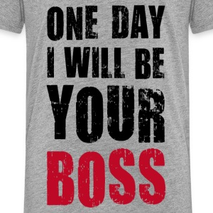 Teenager T-Shirt One day I will be Your boss Chef - Teenager Premium T-Shirt