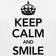 Keep Calm And Smile T-shirts