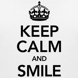 Keep Calm And Smile Tee shirts - T-shirt col V Femme