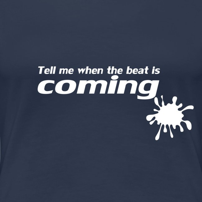 beat is coming