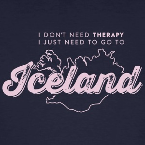 I don't need Therapy, I just need to go to Iceland T-Shirts - Männer Bio-T-Shirt