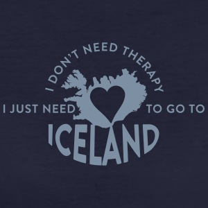 I don't need Therapy, I just need to go to Iceland T-Shirts - Frauen Bio-T-Shirt