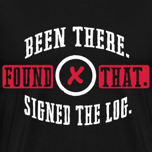 Geocaching: been there, found that, signed the log T-shirts - Premium-T-shirt herr