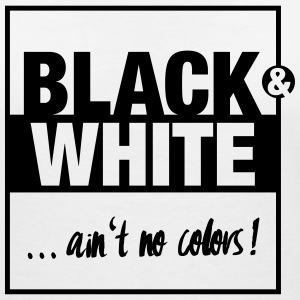 Black and White … ain't no colors! T-Shirts - Frauen T-Shirt mit V-Ausschnitt
