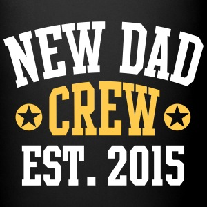 NEW DAD CREW Established 2015 2 Color Tassen & Zubehör - Tasse einfarbig