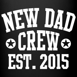 NEW DAD CREW Established 2015  Tazas y accesorios - Taza de un color