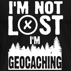I'm not lost. I'm geocaching Tee shirts - T-shirt Premium Homme