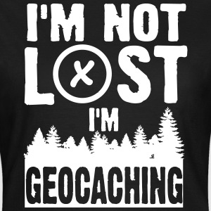 I'm not lost. I'm geocaching T-shirts - Dame-T-shirt