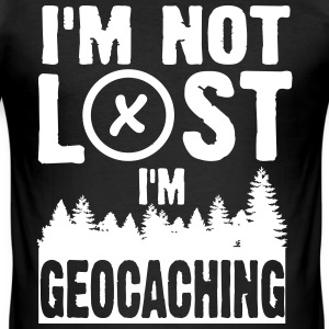 I'm not lost. I'm geocaching T-Shirts - Men's Slim Fit T-Shirt