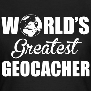 World's greatest geocacher Tee shirts - T-shirt Femme