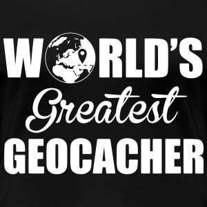 World's greatest geocacher T-Shirts - Women's Premium T-Shirt