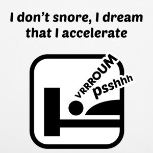 I don't snore, I dream that I accelerate Other - Pillowcase 40 x 40 cm