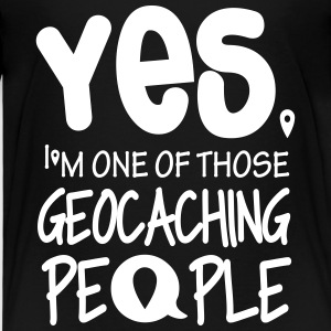 Yes. I'm one of those geocaching people T-shirts - Premium-T-shirt barn