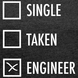 Single - Taken - Engineer T-skjorter - T-skjorte med rulleermer for kvinner