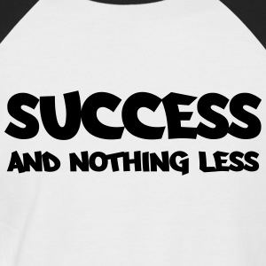 Success and nothing less T-shirts - Kortärmad basebolltröja herr