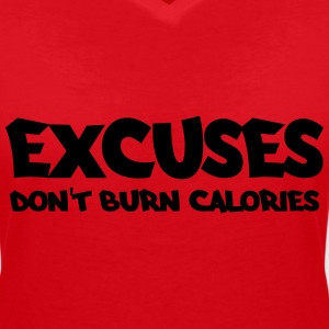 Excuses don't burn calories Tee shirts - T-shirt col V Femme