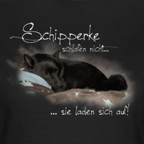 Schipperke schlafen nicht Druck für dunkle Shirts