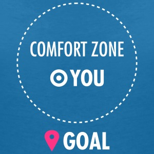 Step Out Of Your Comfort Zone T-Shirts - Frauen T-Shirt mit V-Ausschnitt