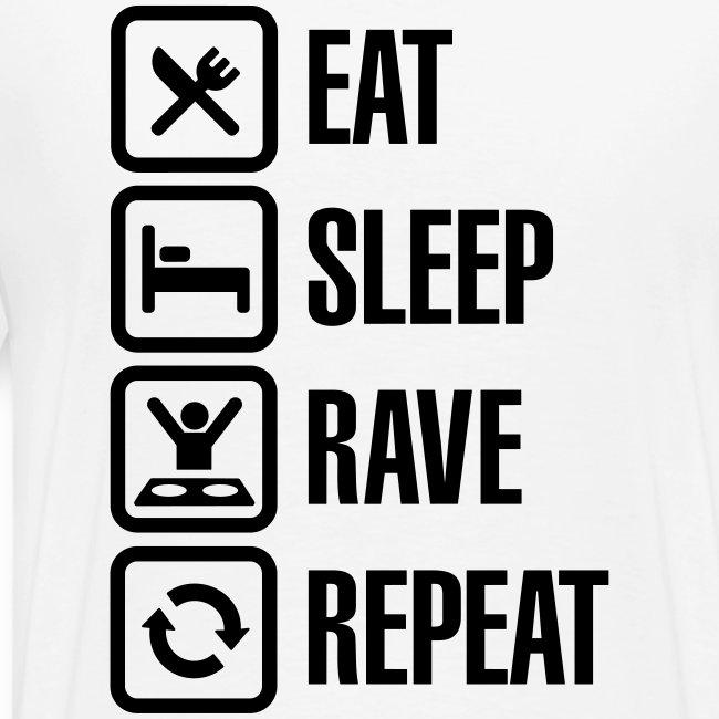 Eat, Sleep, Rave, Repeat