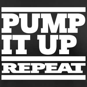 pump it up – repeat [ 1c ] - Frauen T-Shirt atmungsaktiv