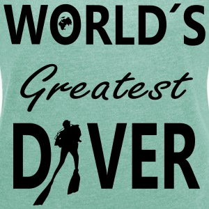 World´S Greatest Diver T-Shirts - Frauen T-Shirt mit gerollten Ärmeln