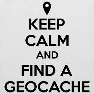 Keep calm and find a geocache Borse & zaini - Borsa di stoffa
