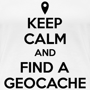 Keep calm and find a geocache T-shirts - Dame premium T-shirt