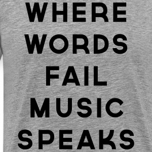 Music Speaks  T-Shirts - Männer Premium T-Shirt