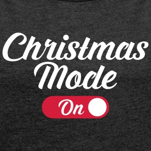 Christmas Mode (On) T-shirts - T-shirt med upprullade ärmar dam
