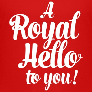 a royal hello to you from the queen T-Shirts - Teenager Premium T-Shirt