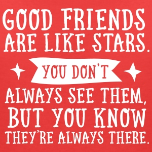 Good Friends Are Like Stars... Tee shirts - T-shirt col V Femme