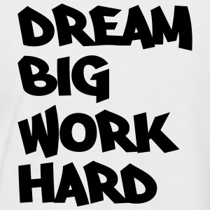 Dream big, work hard Tee shirts - T-shirt baseball manches courtes Homme