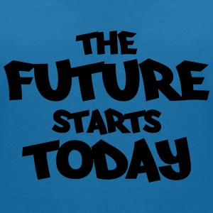 The future starts today T-shirts - Vrouwen T-shirt met V-hals