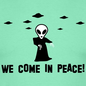 we come in peace T-Shirts - Männer T-Shirt