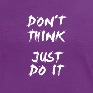 Don't Think Just Do It (blanc) Tee shirts - T-shirt contraste Femme