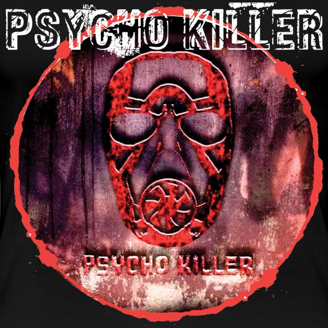 PSYCHO KILLER / T-SHIRT SLIMFIT LADY #1
