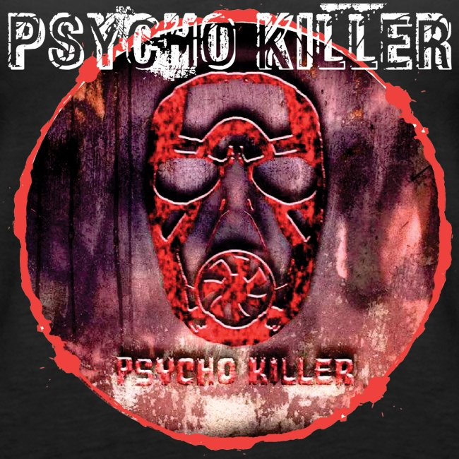 PSYCHO KILLER / TANKTOP LADY #1