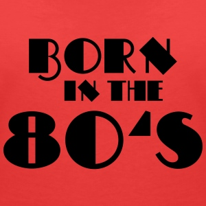 Born in the 80's T-Shirts - Women's V-Neck T-Shirt