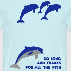 So long and thanks for all the fish T-shirts - Mannen T-shirt