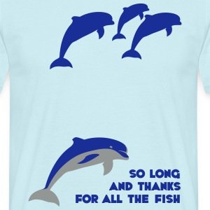 So long and thanks for all the fish T-skjorter - T-skjorte for menn