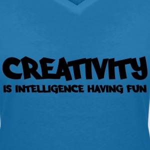 Creativity is intelligence having fun T-Shirts - Women's V-Neck T-Shirt