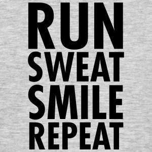 Run, Sweat, Smile, Repeat T-shirts - Mannen T-shirt