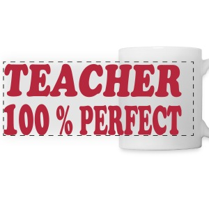 Teacher 100 % perfect 111 Bouteilles et Tasses - Tasse panorama