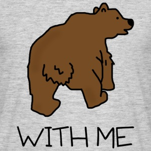 Bear with Me T-Shirt - Men's T-Shirt