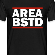 Design ~ AREA BSTD t-shirt